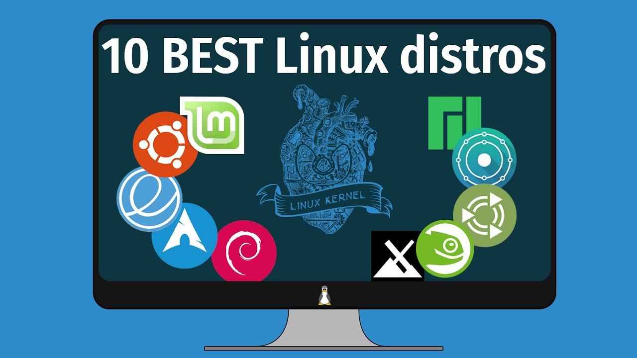Top 10 Best Linux Distros