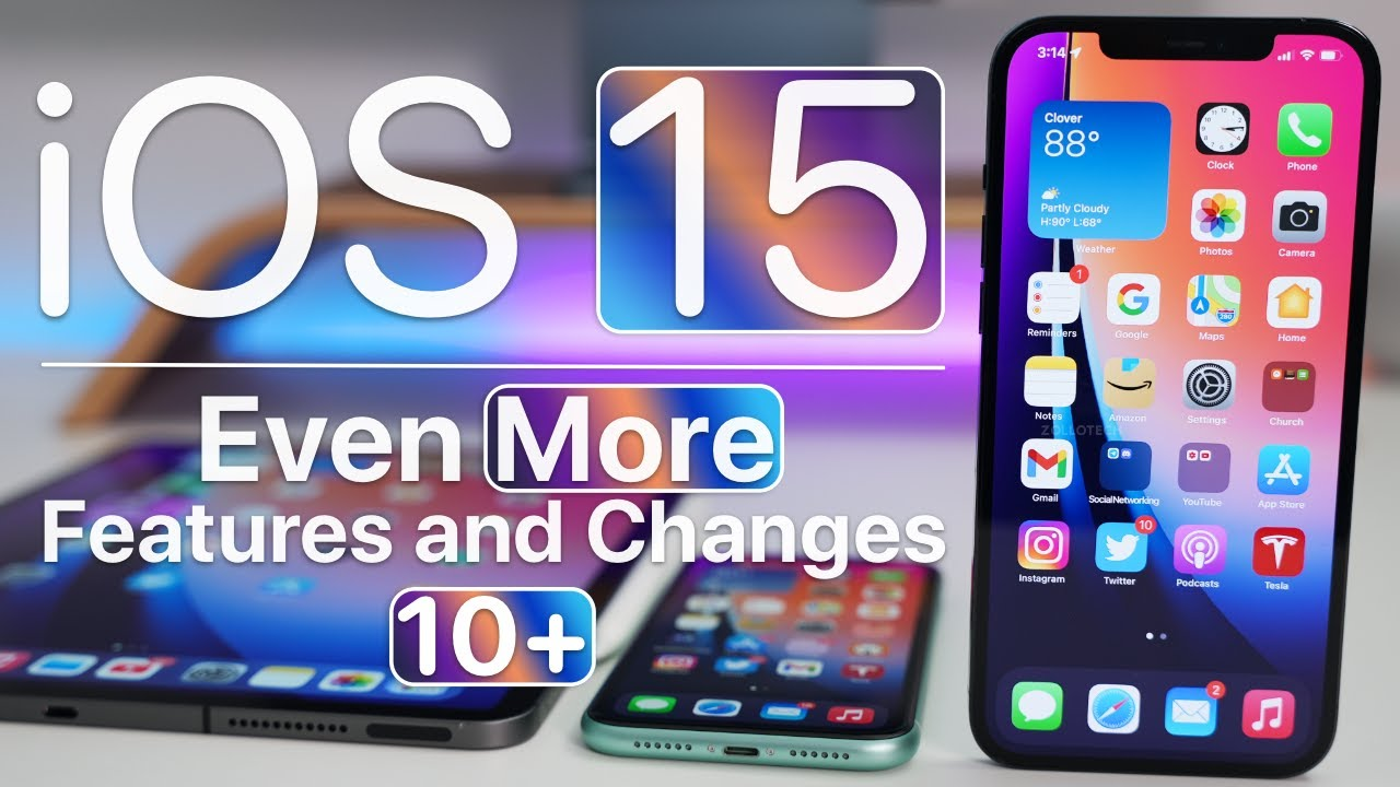 iOS 15 - Even More New Features