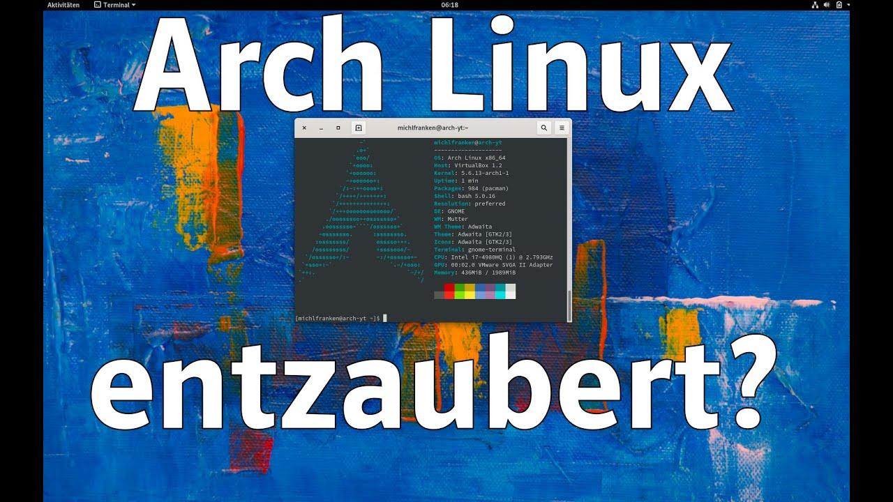 Arch Linux im Test (Mai 2020). Rolling Release oder rollender Donner?