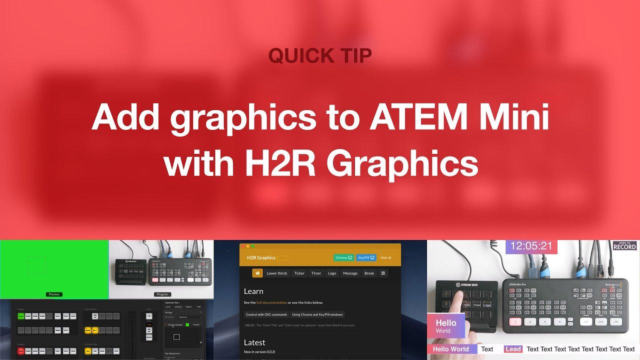 Adding Graphics to ATEM Mini with H2R Graphics // Quick Tip